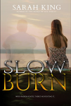 Slow Burn Sarah King Cover