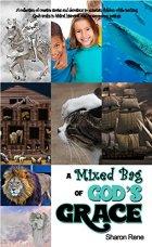 A mixed bag of God's Grace