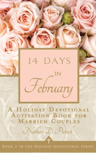 14 Days in February (Holiday Devotional Series Book 2) by Nathan D. Pietsch