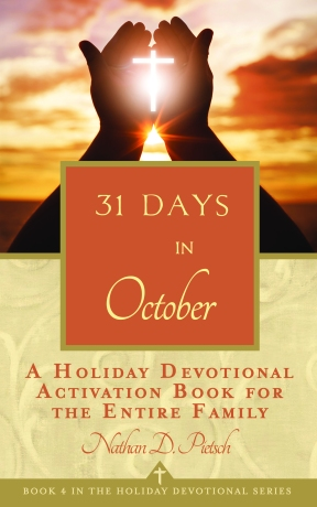 31 Days in October (Holiday Devotional Series Book 4) by Nathan D. Pietsch