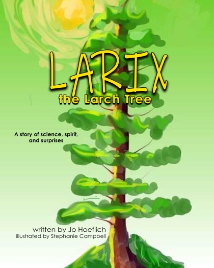 Larix the Larch Tree_8x10_Color_paperback_FRONT.jpg